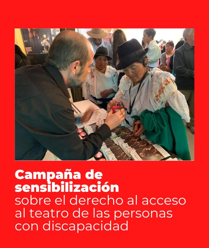 Campaña de sensibilización sobre el derecho al acceso al teatro de las personas con discapacidad