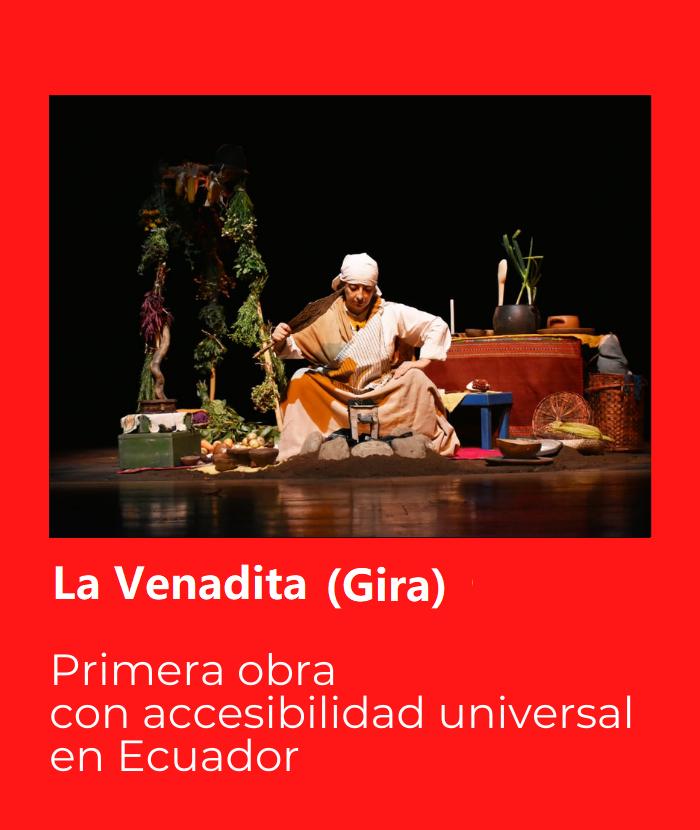 La Venadita Gira. Primera obra con accesibilidad universal en Ecuador